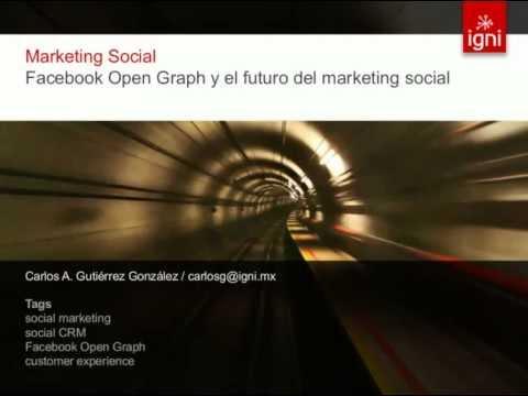 [WEBINAR] Facebook Open Graph y el futuro del marketing social