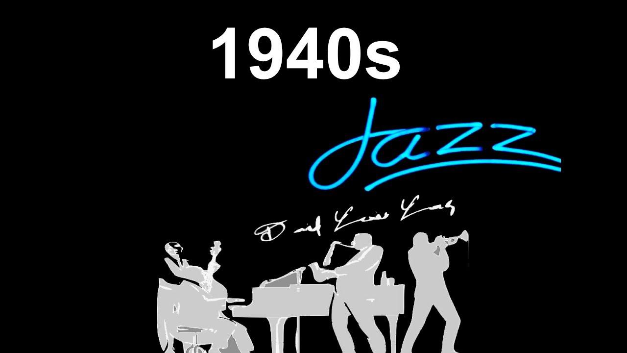 40s And 40s Jazz 40s Jazz Music Best Of 40s Jazz And Jazzmusic In 40s Jazz Playlist Jazz Swing Youtube