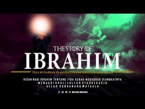 Kisah Nabi Ibrahim (3 Sebab Diangkatnya Menjadi Kekasih Allah) Habib Bahar Bin Smith