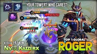 Late Game? Kidding Me? Totally Insane Roger by Nv壞 Kᴀɪzᴇʀx Top 1 Global Roger ~ Mobile Legends