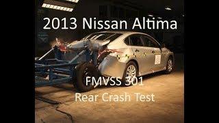 2013-2018 Nissan Altima FMVSS 301 Rear Crash Test (50 Mph)
