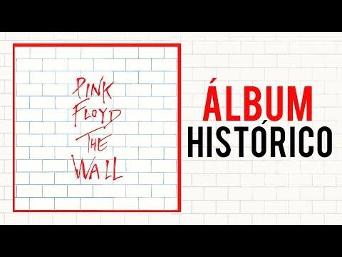 ÁLBUM HISTÓRICO: PINK FLOYD THE WALL