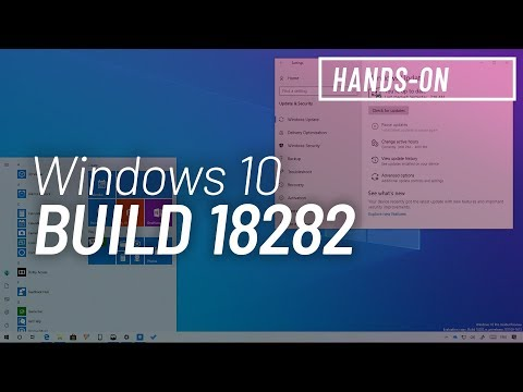 Hands-on video review with Windows 10 build 18282 • Pureinfotech