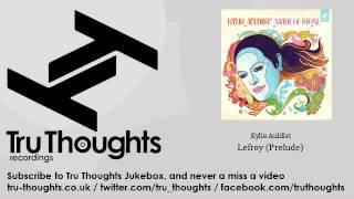 Kylie Auldist - Lefroy - Prelude