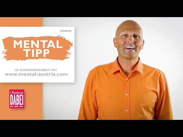 Mental-Tipp Oberland DABEI - 21.07.2021