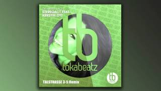 Stereoact feat. Kerstin Ott - Die Immer Lacht (Talstrasse 3-5 Remix)