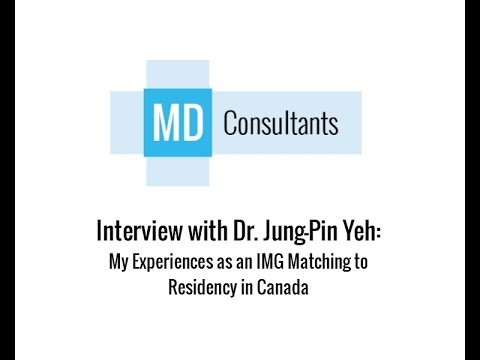 Interview with Dr. Jung-Pin Yeh: My Experiences as an IMG Matching to Residency in Canada