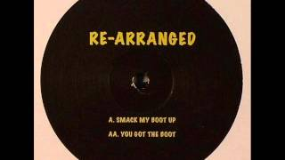 Re-Arranged - Smack My Boot Up