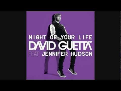 DAVID GUETTA FEAT. JENNIFER HUDSON- NIGHT OF YOUR LIFE (BEST AUDIO QUALITY!) NEW 2012 AND HQ