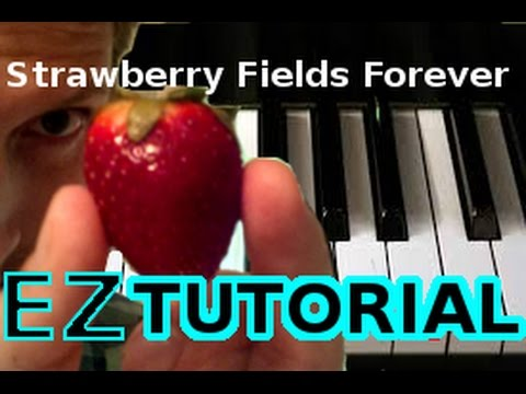 THE BEATLES - Strawberry Fields Forever - PIANO TUTORIAL Video (Learn Online Piano Lessons)