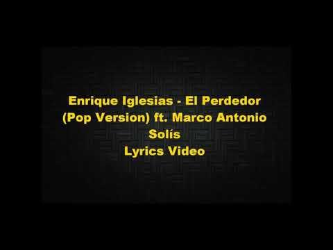 Enrique Iglesias - El Perdedor (Pop Version) letra