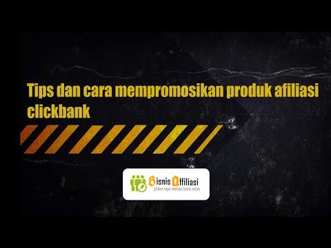Tips dan cara mempromosikan produk afiliasi clickbank