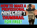 How to make Professional Minecraft Thumbnails FOR FREE PC Mac Tutorial