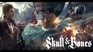 Skull & Bones -- Gameplay official Trailer (E3 2018)