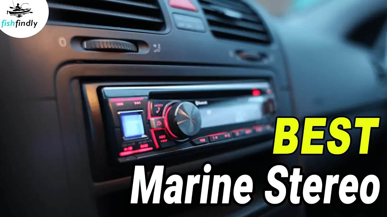 Best Marine Stereo in 2019 – Experts Guideline & Comparison