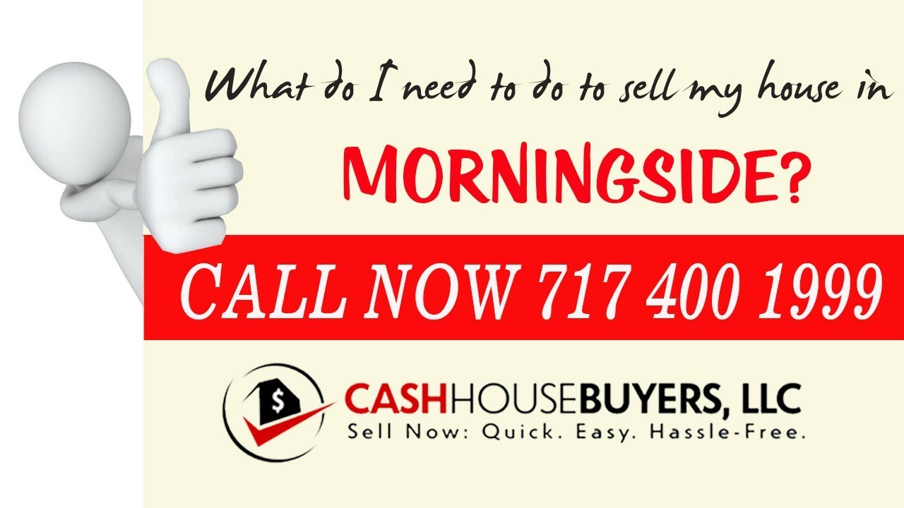 What do I need to do to sell my house fast in Morningside MD   Call 7174001999   We Buy House