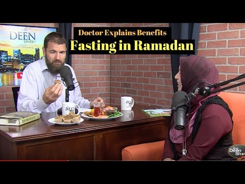 Doctor Explains Benefits of Fasting in Ramadan - Islam is Holistic