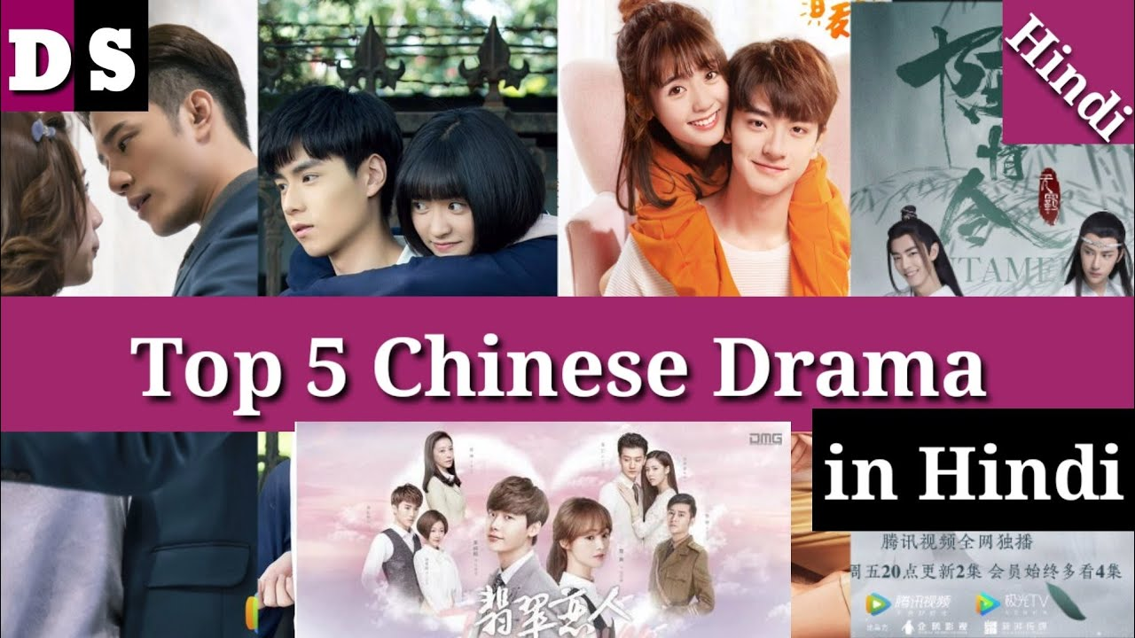 Download Most Top 5 Chinese Dramas in Hindi By  Drama Series   in Hindi subtitles