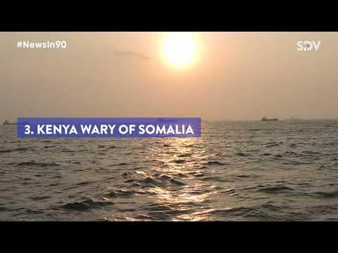 Waititu's homes raided over graft probe, tensions between Kenya and Somalia high  #NewsIn90