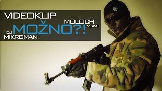 MOLOCH VLAVO Možno + DJ MikroMan ORIGINAL VIDEO 2015