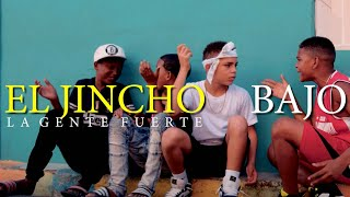 El Jincho - BAJO MUNDO (VIDEO OFICIAL)