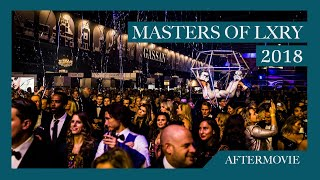 Aftermovie VIP night Masters of LXRY 2018