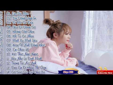 🎧 Bảng Xếp Hạng Nhạc Zing Mp3 Tháng 11 2017    Nhạc Hot Việt Tháng 11 2017 Vol 5