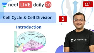 NEET: Cell Cycle & Cell Division - L1 | Class 11 | Live Daily 2.0 | Unacademy NEET | Pradeep Sir