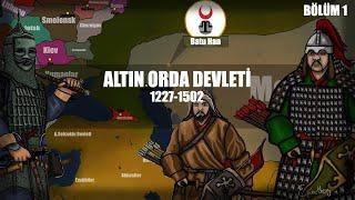 Altın Orda Devleti / Kuruluş /Bölüm 1/1.ve 2. kıpçak seferleri /Kalka Muharebesi