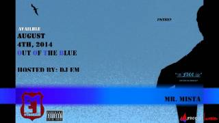 "Mr. Mista - ""INTRO"" Out Of The Blue {FaceoffRecordz} WeFACELife Ent"
