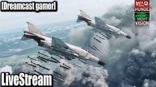[Dreamcast gamer]LiveStream(ถ่ายทอดสด)War Thunder: เล่นเพลินๆ แบบคนไม่ได้นอน