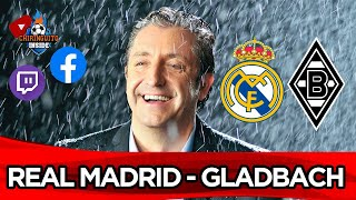 REAL MADRID - GLADBACH con EL CHIRINGUITO | Champions League |  Chiringuito Inside