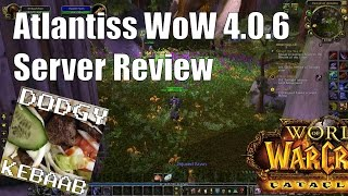 Atlantiss WoW Private Server Review 4.0.6