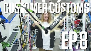 Customer Customs EP.8