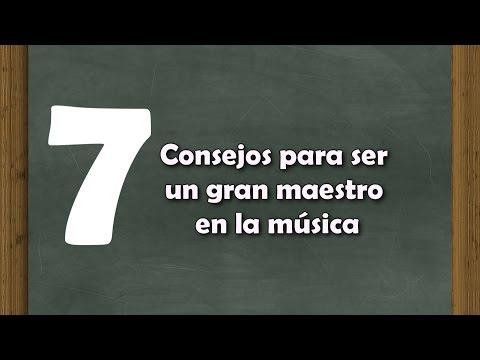 7 consejos para ser un gran maestro en la musica