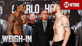 Charlo vs. Hogan: Weigh-In | SHOWTIME CHAMPIONSHIP BOXING