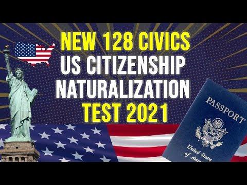 US Citizenship Naturalization Test 2021 - NEW 128 Civics Questions and Answers  U.S.  Citizenship