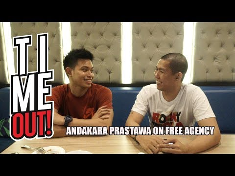 Time Out #121: Andakara Prastawa on his Free Agency Process and YouTube Channel!