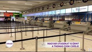 Magyar utasokat is érint a Thomas Cook csődje
