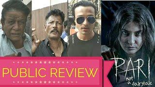 Pari Movie Public Review - First Day First Show | Anushka Sharma Latest Film