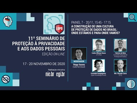 [11° Seminário de Privacidade] A construção de uma cultura de proteção de dados no Brasil