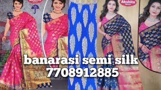 L.p. single sarees collections || banarasi semi silk sarees 7708912885