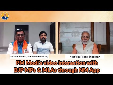 PM Modi's video interaction with BJP MPs & MLAs through NM App