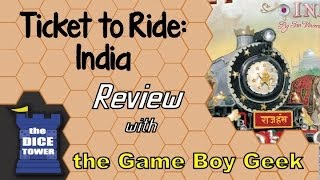 Ticket to Ride India - with the Game Boy Geek