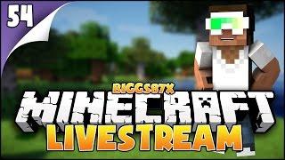 Minecraft Livestream #54 - Part 1