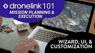 Dronelink 101:  PT3EP2:   MP&E  - Dronelink Wizard, Basic UI, and Account Customization