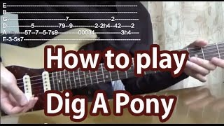 How to play Dig A Pony-The Beatles-Guitar Tutorial with tabs