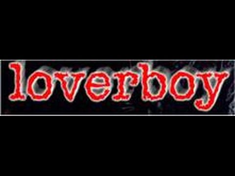 Loverboy - Lovin' Every Minute Of It (Lyrics on screen)