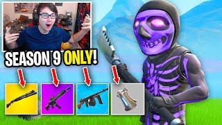 I can ONLY use Season 9 LOOT in Fortnite... (this is HARD)