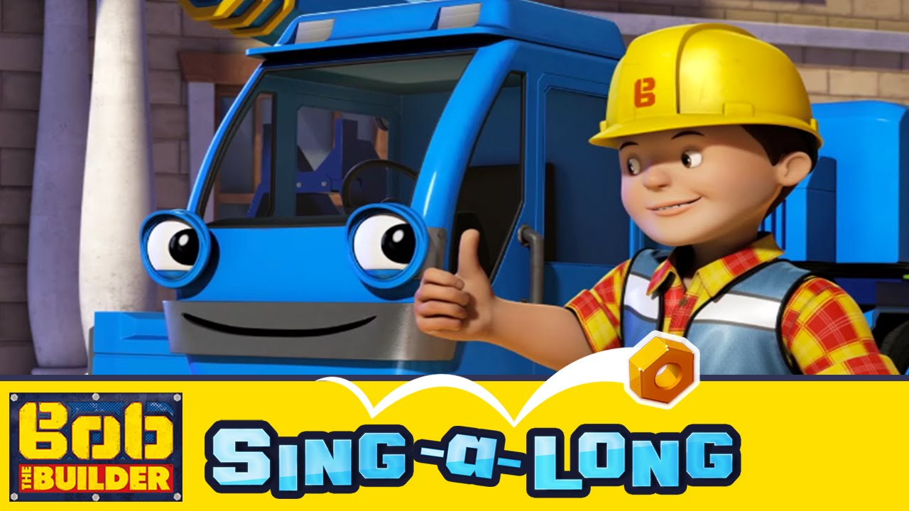 Bob The Builder Sing A Long Music Video Theme Song Can We Fix It Youtube